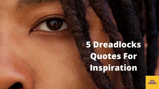 Dreads Quotes